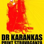 Dr Karanka&#039;s Print Stravaganza at London Photomonth 9th Oct - 1st Nov 09